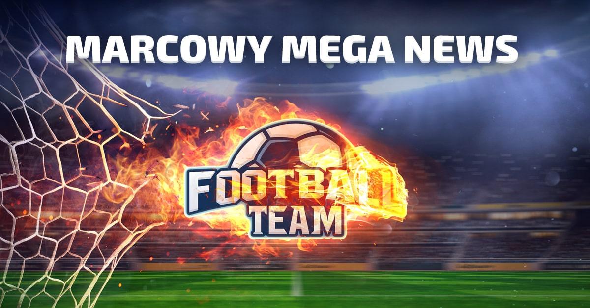 Marcowy Mega News
