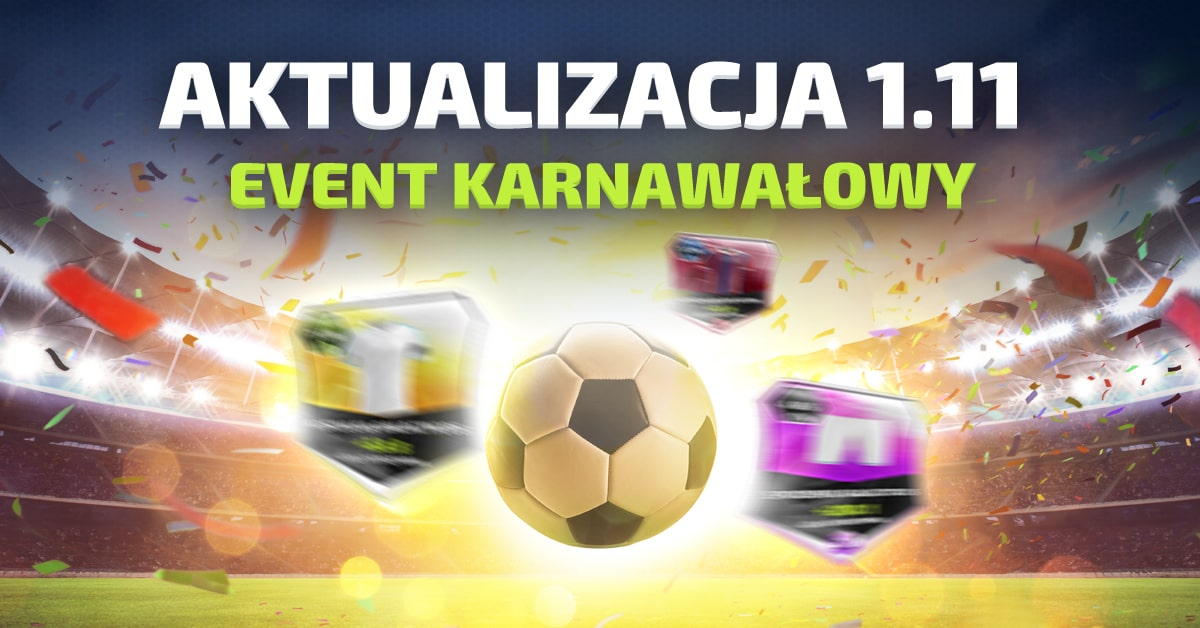 Aktualizacja 1.11 - Event Karnawałowy