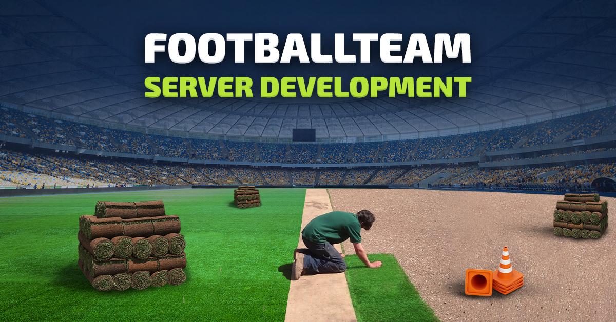 FootballTeam server development