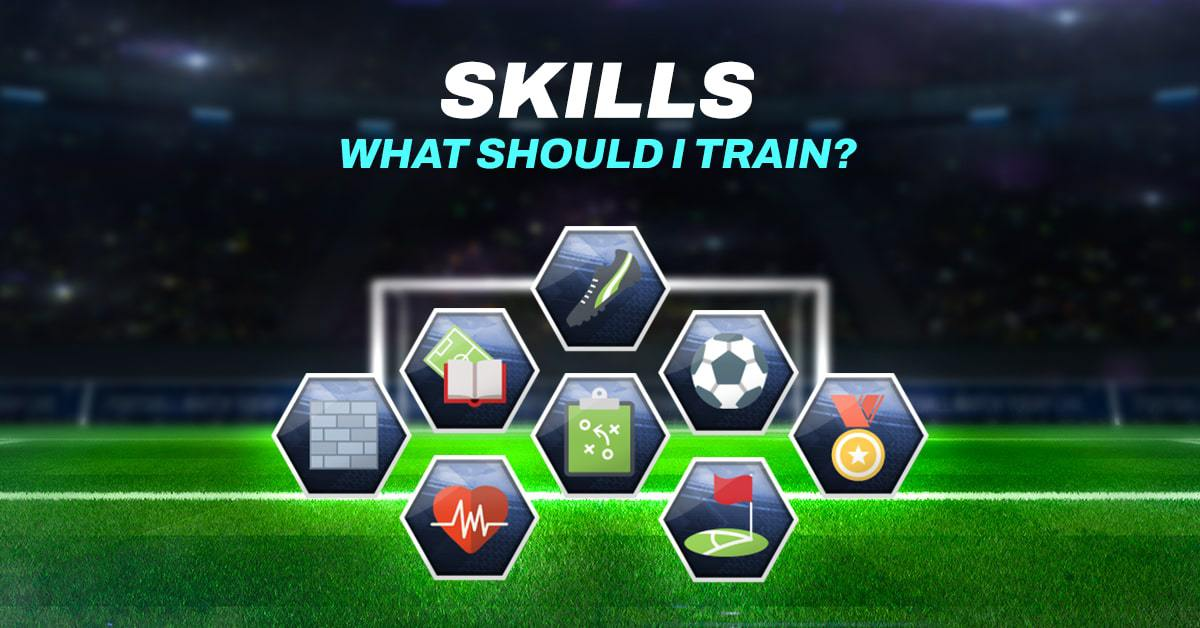Skills in FootballTeam. Which ones should I train?