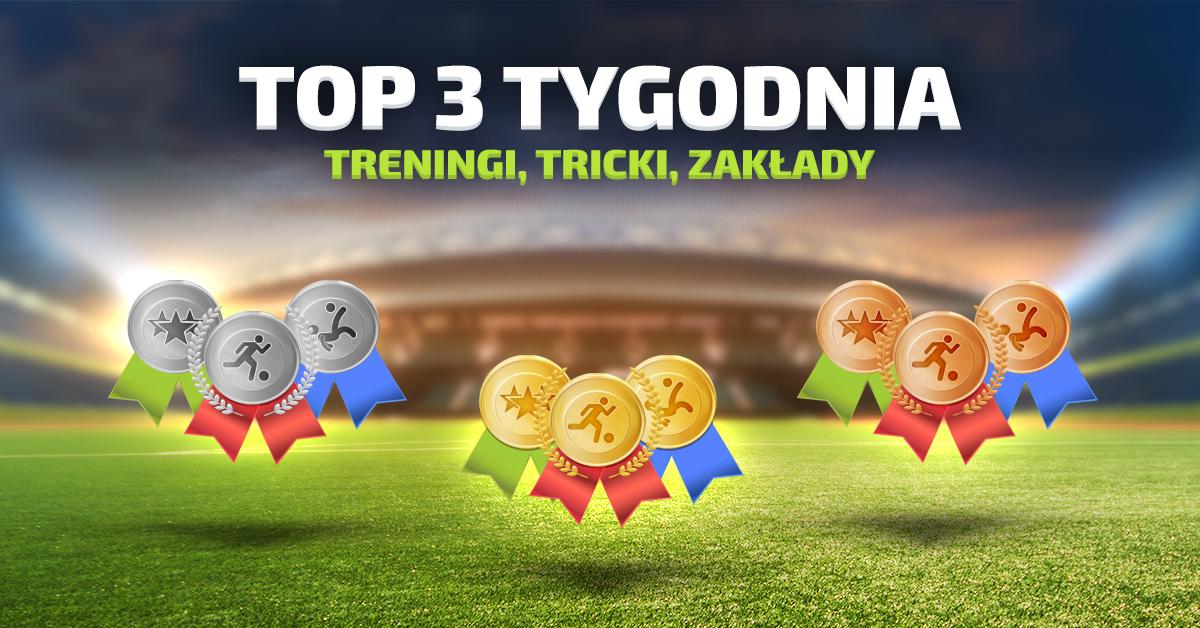 TOP 3 TYGODNIA - 28.06-04.07