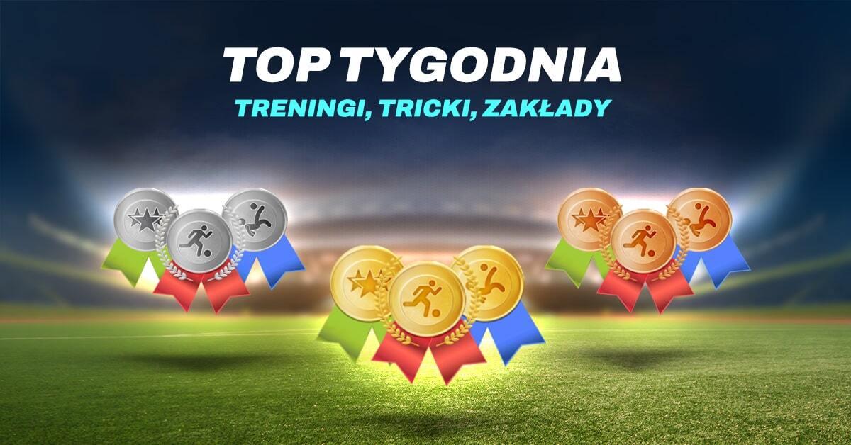TOP 3 TYGODNIA - 12.07-18.07