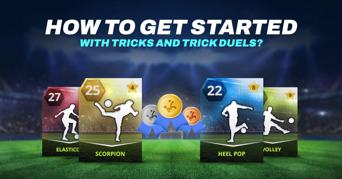 How to get started with Tricks and Trick Duels?